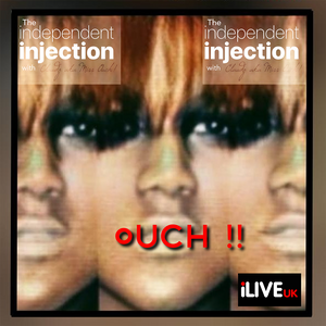 The Independent Injection (Fresh N Nostalgic Mix) w/ Claudz aka Miss Ouch 150619
