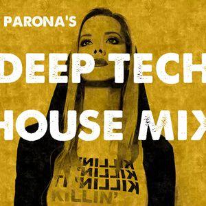QDM presents Parona's DEEP TECH-HOUSE Mixx