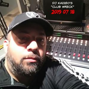 DJ Kazzeo - 2019 07 18 (Club Wreck)