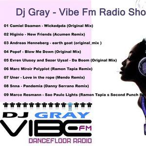 Dj Gray - Fibe Fm Radio Show [17.05.2010]