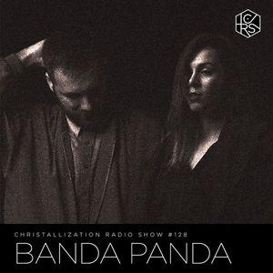 Christallization #128 with Banda Panda