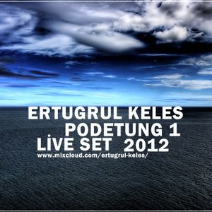 Ertugrul Keles - Podetung - Live Set - 2012
