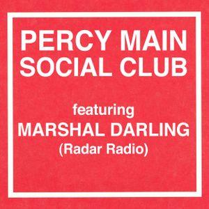 Percy Main Social Club Ft. Marshal Darling