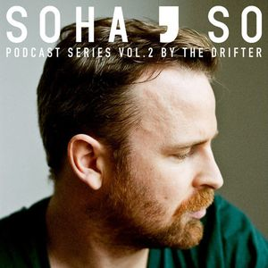 The Drifter - SoHaSo Podcast Series Vol.2