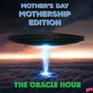 The Oracle Hour: UFOs