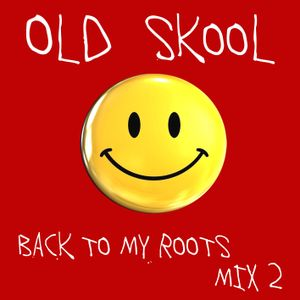 Leandro Papa - Old Skool - Back To My Roots Mix 2