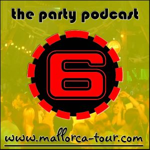 Mallorca-Tour Podcast No 3 - 30.04.2009 - Dance Mix Maisingen 2009