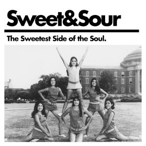 Sweet&Sour. The sweetest side of the Soul