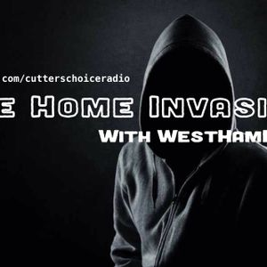 ISS (WHD) - The Home Invasion #009 Live on Cutters Choice Radio (Mixlr)