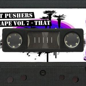 SMUT PUSHERS MIXTAPE 7-2 - THAT (recorded April 2011)