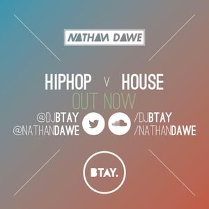 HIP HOP vs. HOUSE | @NATHANDAWE @DJBTAY (Audio has been edited due to Copyright)