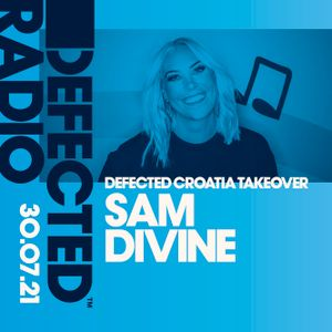 Defected Radio Show - Croatia Takeover (Hosted by Sam Divine)