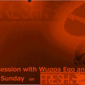 FRESH In The Mix mit Wuppa Ego & Alec Taylor presents Hausmeistersession 006