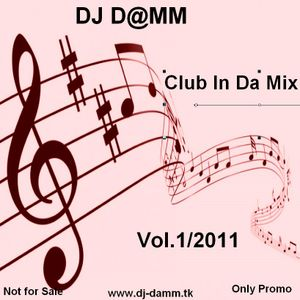 DJD@MM - CLub in da Mix Vol1-2011