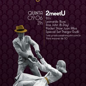 2 Meet U - Promo Mixshow.