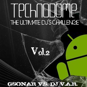 Technodome - The Ultimate DJ's Challenge (Gsonar vs. Dj V.a.r.) Vol. 2 - CD 2 (Mixed By Dj V.a.r.)