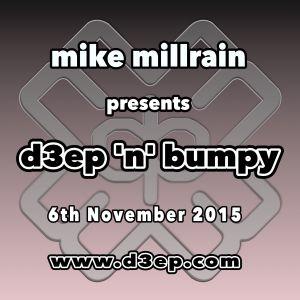 D3EP 'N' BUMPY - live broadcast 6th Nov '15