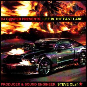 Life in the Fast Lane [dj c@sper]