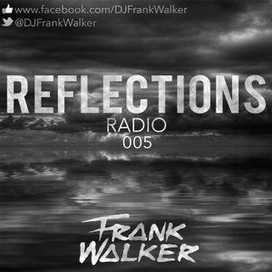 Reflections Radio 005 - Frank Walker