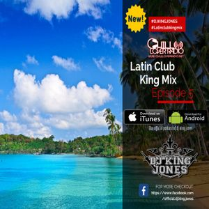 Latin Club King Mix Ep 05