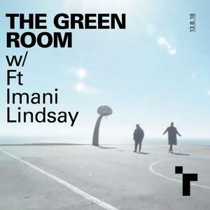 The Green Room - 13 August 2018 with Weyland McKenzie and Reuben Arthur