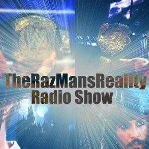 The Raz Man's Reality Radio Show September 30, 2011