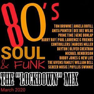 """80's Soul & Funk, The """"Lockdown"""" Mix (March 2020)"""