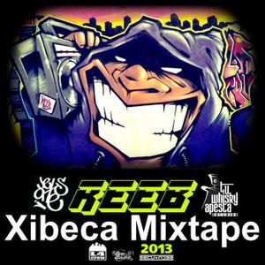 REEB Xibeca Mixtape