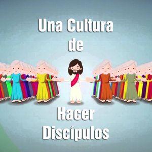Una Cultura de Hacedores de Discípulos, parte 2 (Mat. 28:19-20) - español y portugués