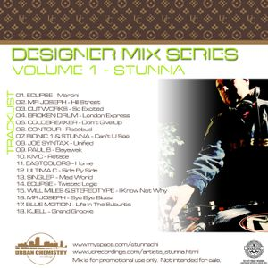 Desinger Mix Series Volume 1 :: Stunna