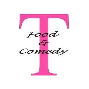 Show 8: Food & Comedy