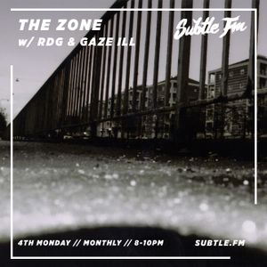 The Zone with RDG & Gaze Ill - Subtle FM 27/05/19