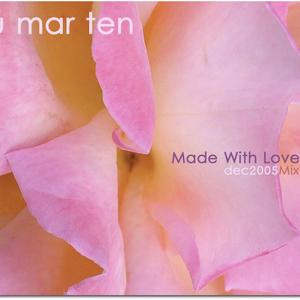 Blu Mar Ten - Made With Love (Dec 2005)