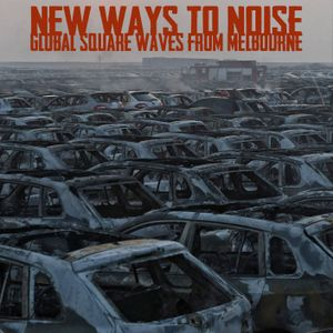 New Ways to Noise EP 5
