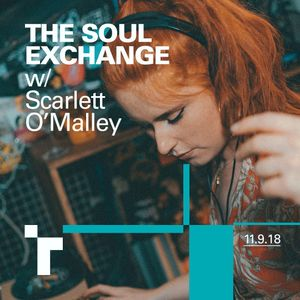 The soul exchange with Scarlett O'Malley - 11 September  2018