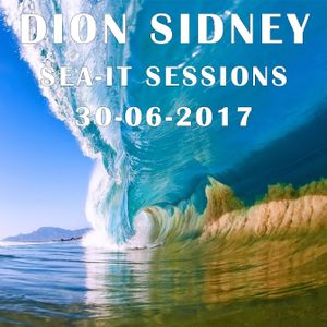 Dion Sidney - Sea-IT Sessions (30-06-2017)