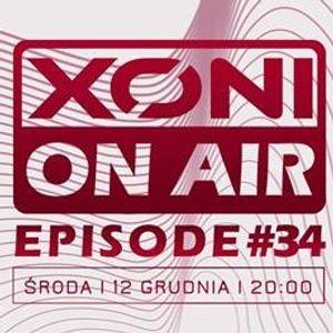Xoni On Air Episode #34 //Nick Sinckler/Matt5ki//DanSax//Szopix//Inox