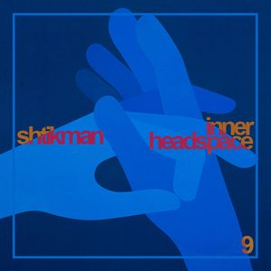 Shtikman - Inner Headspace #9
