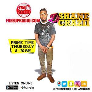 "FreeUp Radio ""PrimeTime Thurs"" Dj ShaneCrazii Jan 12th 2017"