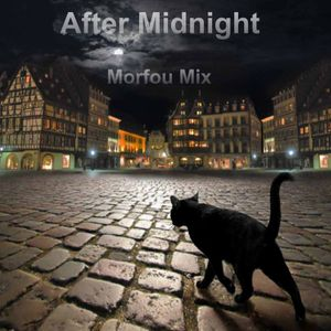 After Midnight - Morfou Mix
