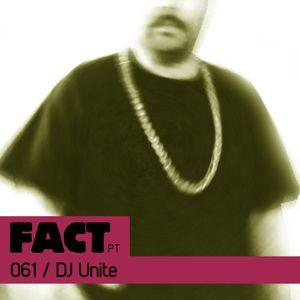 FACT PT Mix 061: DJ Unite