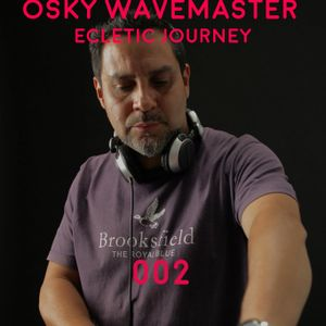 OSKY WAVEMASTER - ECLECTIC JOURNEY 002