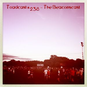 Toadcast #238 - The Beaconscast