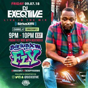 DJ EXEQTIVE SIRIUSXM Fly #FRIDAYFLYRIDE MIX W/ HEATHER B