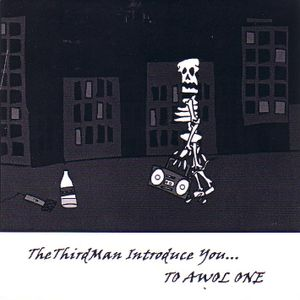 theThirdman introduce - you to awol one [03.2005]