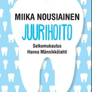 Juurihoito - A novel in easy Finnish