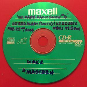 THE RARE RADIO SHOW #16 ON WBAI 99.5FM IN NYC (PT.2) 2/22/04 DJ RED ALERT (CONT'D) & DJ 3D SETS