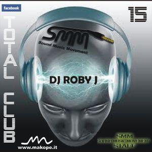 DJ ROBY J - TOTAL CLUB VOL.15