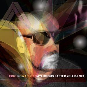 CANDYLICIOUS EASTER 2014 DJ SET