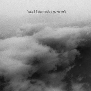 [VB01] Vate – Esta música no es mía